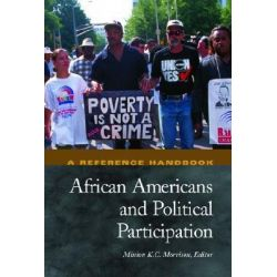 African Americans and Political Participation : A Reference Handbook by Minion K.C. Morrison, 9781576078372.
