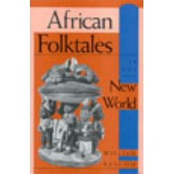 African Folktales in the New World, Folkloristics by William R. Bascom, 9780253207364.