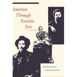 America Through Russian Eyes, 1874-1926 by Olga Peters Hasty, 9780300040159.