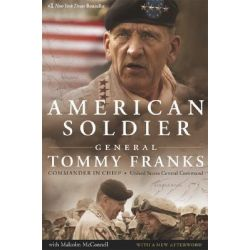 American Soldier by Tommy Franks, 9780060779542.