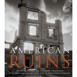American Ruins by Arthur Drooker, 9781858944067.