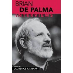 Brian De Palma, Interviews by Laurence Knapp, 9781578065165.