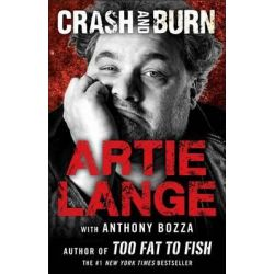 Crash and Burn by Artie Lange, 9781476765112.