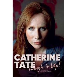 Catherine Tate, Laugh it Up! by Tina Ogle, 9780233002590.