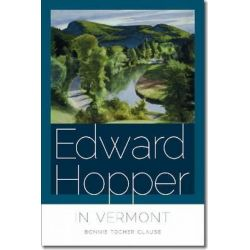 Edward Hopper in Vermont by Bonnie Tocher Clause, 9781611683288.