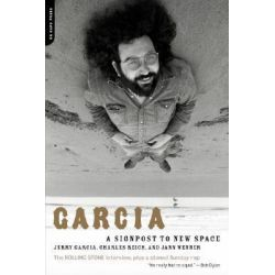 Garcia, A Signpost to New Space by Jerry Garcia, 9780306812538.