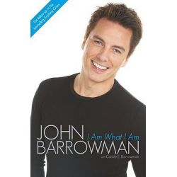 I Am What I Am by Barrowman John, 9781843173953.
