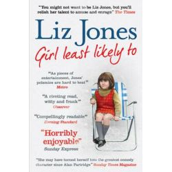 Girl Least Likely to, 30 Years of Fashion, Fasting and Fleet Street by Liz Jones, 9781471101960.