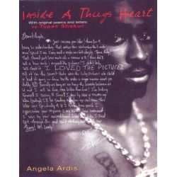 Inside a Thug's Heart, With Original Poems and Letters by Tupac Shakur by Tupac Shakur, 9780758207890.
