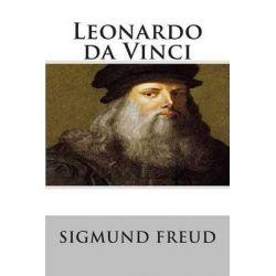 Leonardo Da Vinci by Sigmund Freud, 9781482668643.