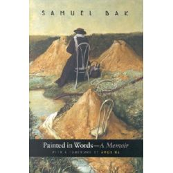 Painted in Words, A Memoir by Samuel Bak, 9780253340481.