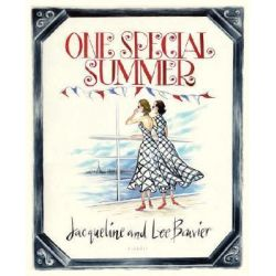 One Special Summer by Jacqueline Bouvier, 9780847827879.