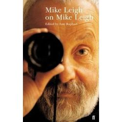 Mike Leigh on Mike Leigh by Mike Leigh, 9780571204694.