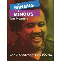 Mingus/Mingus, Two Memoirs by Janet Coleman, 9780879101497.