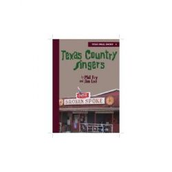 Texas Country Singers by Phil Fry, 9780875653655.