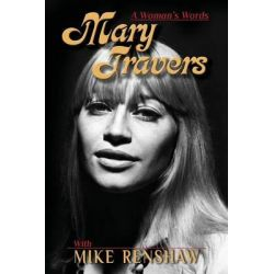 Mary Travers, A Woman's Words by Mary Travers, 9781492871293.