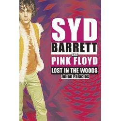 Syd Barrett and Pink Floyd, Dark Globe by Julian Palacios, 9780859654319.