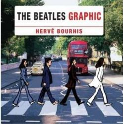 The Beatles Graphic by Herve Bourhis, 9781780381565.