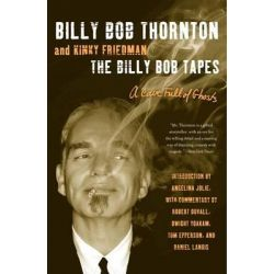 The Billy Bob Tapes, A Cave Full of Ghosts by Billy Bob Thornton, 9780062101785.