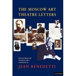 The Moscow Art Theatre Letters by Jean Benedetti, 9780413698704.