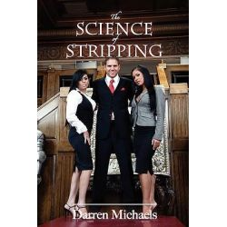 The Science of Stripping by Darren Michaels, 9781432736811.