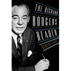 The Richard Rodgers Reader by Professor Geoffrey Block, 9780195313437.