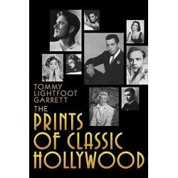 The Prints of Hollywood by Tommy Litefoot Garrett, 9781593933227.