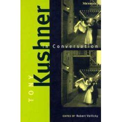 Tony Kushner in Conversation by Tony Kushner, 9780472066612.