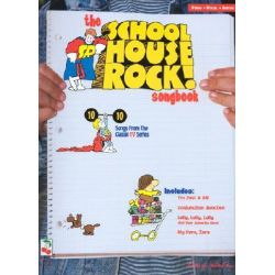 The School House Rock Songbook by Cherry Lane Music, 9781575600185.