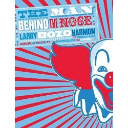 """The Man Behind the Nose, Assassins, Astronauts, Cannibals, and Other Stupendous Tales by Larry """"Bozo"""" Harmon, 9780061896477."""