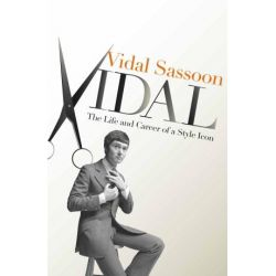 Vidal, The Autobiography by Vidal Sassoon, 9780230746893.