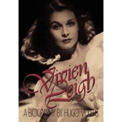 Vivien Leigh, A Biography by Hugo Vickers, 9780316902458.