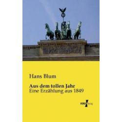 Bücher: Aus dem tollen Jahr  von Hans Blum