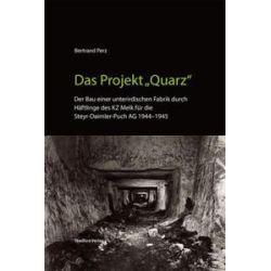 """Bücher: Das Projekt """"Quarz""""  von Bertrand Perz"""