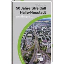Bücher: 50 Jahre Streitfall Halle Neustadt