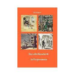 Bücher: Das alte Handwerk in Vorpommern  von Edwin Kuna