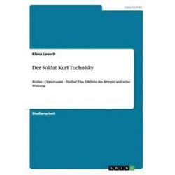 Bücher: Der Soldat Kurt Tucholsky  von Klaus Leesch