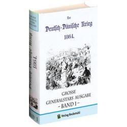 Bücher: Deutsch-Dänische Krieg 1864. Große Generalstabs Ausgabe. Band 1 (von 2)