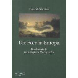 Bücher: Die Feen in Europa  von Heinrich Schreiber