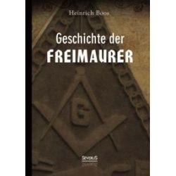 Bücher: Geschichte der Freimaurer  von Heinrich Boos