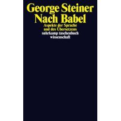 Bücher: Nach Babel  von George Steiner