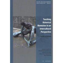 Bücher: Teaching Historical Memories in an Intercultural Perspective