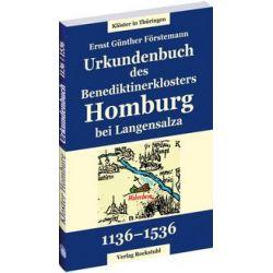 Bücher: Urkundenbuch des Benediktinerklosters Homburg bei Langensalza aus den Jahren 1136 bis 1536  von E. G. Förstemann