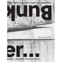 Bücher: Bunker  von Christian Welzbacher
