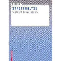 Bücher: Basics Stadtanalyse  von Gerrit Schwalbach