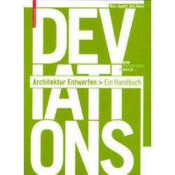 Bücher: Deviations - Architektur Entwerfen  von Hebel Dirk, Marc Angelil