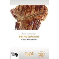 Bücher: Bell AG (Schweiz)