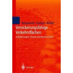 Bücher: Versickerungsfähige Verkehrsflächen  von M. Köhler, A. Gerlach, S. Borgwardt