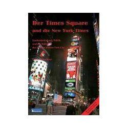 Bücher: Times Square Und Die New York Times  von Eva C. Schweitzer