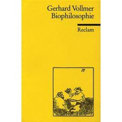 Bücher: Biophilosophie  von Gerhard Vollmer